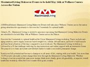 maximized living makeover events to be held may 14th at wellness cente