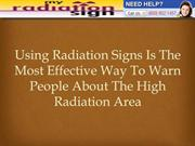 Using Radiation Signs Is The Most Effective Way To Warn People