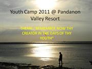 Youth Camp 2011 @ Pandanon Valley Resort_ppt