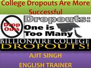 College Dropouts Are More Successful