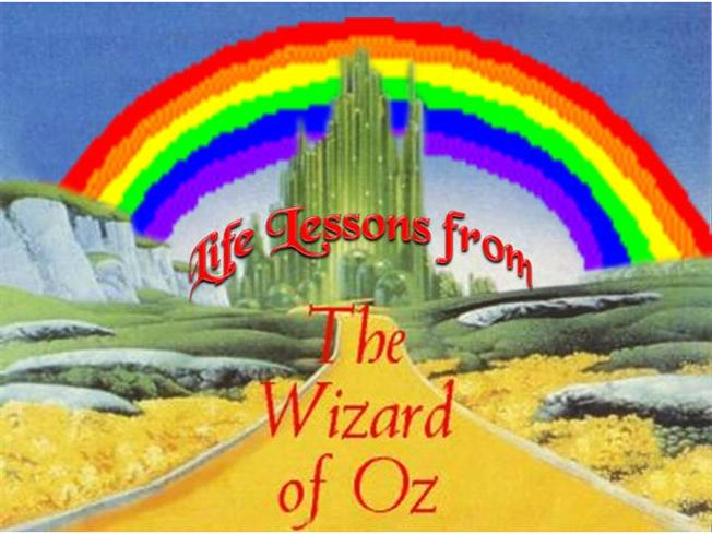 Life Lessons From The Wizard Of Oz Authorstream