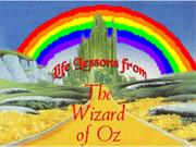 Life Lessons from 'The Wizard of Oz'