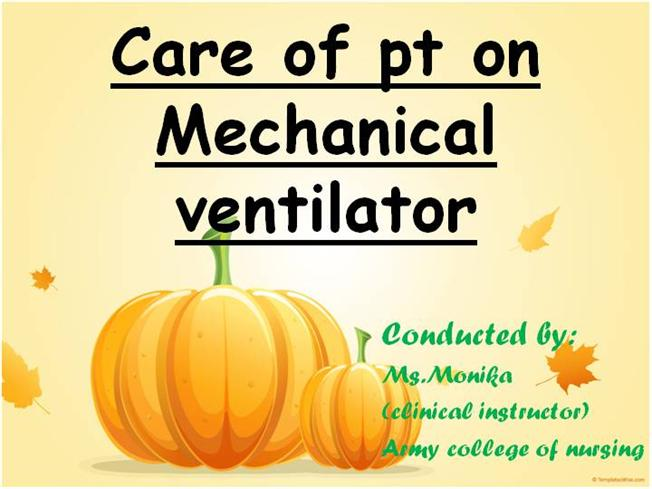 Overview of mechanical ventilation and nursing care.