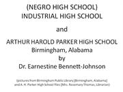 Industrial High School - A. H. Parker High School POWERPOINT