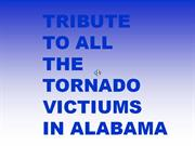 tribute to tornado victiums of april 24, 2011 alabama tornadoes