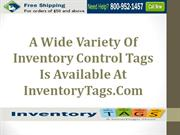 A Wide Variety Of Inventory Control Tags Is Available At InventoryTags