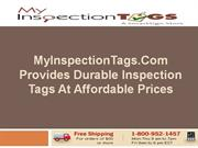 MyInspectionTags Provides Durable Inspection Tags At Affordable Price