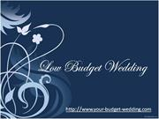Tips on Organizing Low Budget Wedding