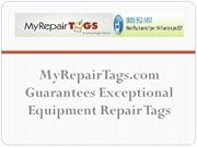 MyRepairTags.com Guarantees Exceptional Equipment Repair Tags