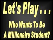 Who Wants To Be Millionaire Student