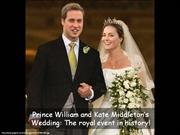 Prince William and Kate Middleton: The Royal Wedding!