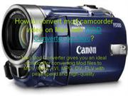 how to convert mod camcorder video on Mac with MOD Converter for Mac