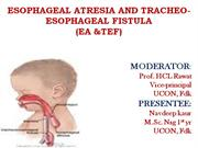 ESOPHAGEAL ATRESIA AND TRACHEO-ESOPHAGEAL FISTULApptttt