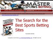 The Search for the Best Sports Betting Sites