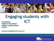 Engaging Students with ICT