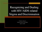 Dealing with HIV Stigma and Discrimination