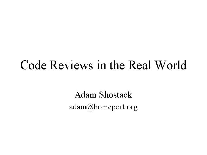 adam code review