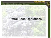 MSL302 L3c Patrol Base Operations slides 2dec05