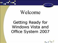 Part 1 Getting Ready for Windows Vista Office Syst