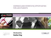 Overseas Opportunities for Law Students Heather Ki