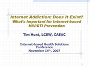 Tim Hunt Internet Addiction