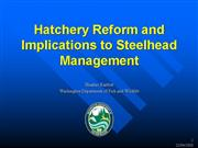 Bartlett Hatchery Reform