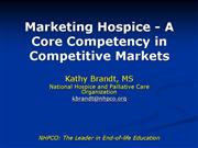 Marketing Hospice A Core Competency in Competitive
