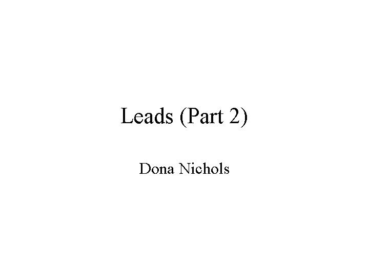 Leads Part2