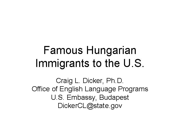 Famous Hungarian Immigrants To The US