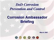 Corrosion Ambassador Briefing March 2007
