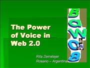 The Power of Voice in Web 2 0