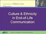 Culture Ethnicity in EOL Communication