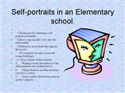 Self portraits in an Elementary school