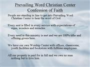Prevailing Word Christian Center Confession of Fai