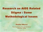 Stigma indicators and measurement S Bharat
