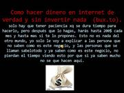 COMO HACER DINERO EN INTERNET SIN INVERTI NADA