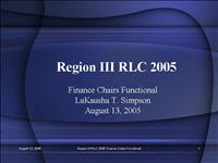 Region III RLC 2005 Finance Chairs Functional