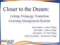 Closer To The Dream Educause2005