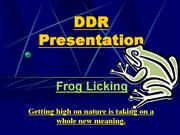 DDR Frog Licking