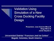 Validation Using Simulation of a New Cross Docking