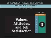 OB ch03 Values Attitudes Job Sat