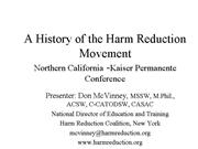 History of Harm Reduction SF Kaiser Conference