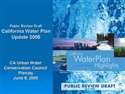 Kamyar Water Plan Slides CUWCC 06 08 2005