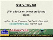 Soil Fertility 101 Wheat focus