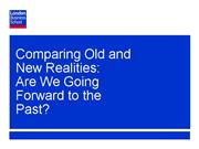 Comparing Old and New Realities