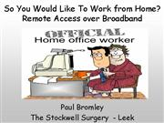 So You Would like to Work from Home