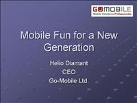 Mobile Fun for a New Generation