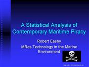 A Statistical Analysis of Contemporary Maritime Pi