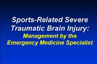 Sports Related Severe TBI