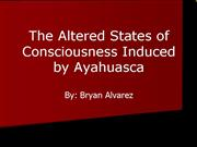 The Altered States of Consciousness Induced by Aya